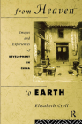 From Heaven to Earth: Images and Experiences of Development in China Cover Image