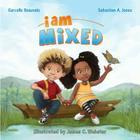 I Am Mixed (I Am Book #1) Cover Image