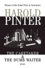 The Caretaker: And, the Dumb Waiter: Two Plays (Pinter) Cover Image