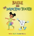 Baele And The Dancing Tooth Cover Image