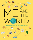 Me and the World: An Infographic Exploration Cover Image