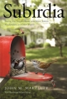 Welcome to Subirdia: Sharing Our Neighborhoods with Wrens, Robins, Woodpeckers, and Other Wildlife Cover Image