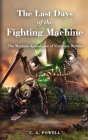 The Last Days of the Fighting Machine.: The Martian Apocalypse of Victorian Britain Cover Image