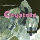 Crystals (Rocks and Minerals) Cover Image