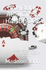 Gambling Addiction Handbook: The Ultimate Step By Step Gambling Control Handbook To Take Full Control Of Your Gambling Habit And Be Completely Free Cover Image