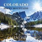 Colorado Rocky Mountains Calendar 2019: 16 Month Calendar Cover Image