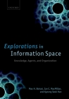 Explorations in Information Space: Knowledge, Actor, and Firms Cover Image