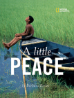 A Little Peace (Barbara Kerley Photo Inspirations) Cover Image