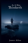 As A Man Thinketh: The Noble Edition Cover Image