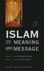 Islam: Its Meaning and Message Cover Image