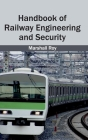 Handbook of Railway Engineering and Security Cover Image