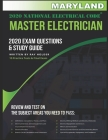 Maryland 2020 Master Electrician Exam Study Guide and Questions: 400+ Questions for study on the 2020 National Electrical Code Cover Image