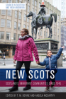 New Scots: Scotland's Immigrant Communities Since 1945 Cover Image