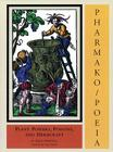 Pharmako/Poeia: Plant Powers, Poisons, and Herbcraft Cover Image