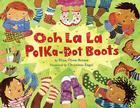 Ooh La La Polka-Dot Boots Cover Image