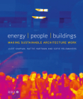 Energy, People, Buildings: Making Sustainable Architecture Work Cover Image