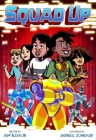 Squad Up (A Power Up Graphic Novel) Cover Image