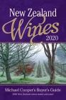 New Zealand Wines 2020: Michael Cooper's Buyer's Guide (Michael Cooper's Buyer's Guide to New Ze) Cover Image