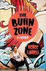 The Burn Zone: A Memoir Cover Image