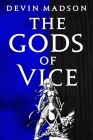 The Gods of Vice (The Vengeance Trilogy #2) Cover Image