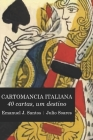 Cartomancia Italiana: 40 cartas, um destino Cover Image