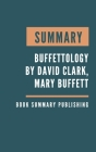 Summary: Buffettology - The Previously Unexplained Techniques That Have Made Warren Buffett The Worlds by David Clark, Mary Buf Cover Image
