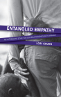 Entangled Empathy: An Alternative Ethic for Our Relationships with Animals Cover Image