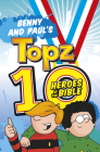 Benny and Paul's Topz 10 Heroes of the Bible Cover Image