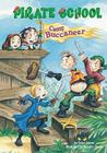 Camp Buccaneer: #6 (Pirate School) Cover Image