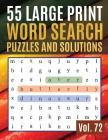 55 Large Print Word Search Puzzles and Solutions: Wordsearch Easy Magic Quiz Books Game for Adults - Large Print (Find Words for Adults & Seniors Vol. Cover Image