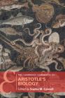 The Cambridge Companion to Aristotle's Biology (Cambridge Companions to Philosophy) Cover Image