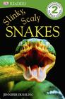 DK Readers L2: Slinky, Scaly Snakes (DK Readers Level 2) Cover Image