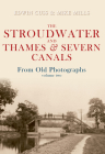 The Stroudwater and Thames and Severn Canals From Old Photographs Volume 2 Cover Image