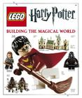 Lego Harry Potter Building the Magical World Cover Image