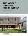 The World Designed for Children: Things You Need to Know When Designing Spaces for Children Cover Image