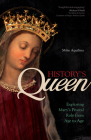 History's Queen: Exploring Mary's Pivotal Role from Age to Age Cover Image