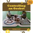 Controlling an Ozobot (Makers as Innovators) Cover Image