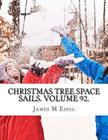 Christmas Tree Space Sails. Volume 92. Cover Image