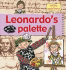 Leonardo's Pallet (Stories of Great People) Cover Image