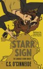 Starr Sign: The Candace Starr Series Cover Image