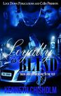 Loyalty Is Blind Cover Image