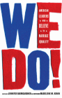 We Do!: American Leaders Who Believe in Marriage Equality Cover Image