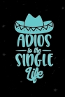 Adios to the Single Life: Record and Track Your Dates Throughout the Year Cover Image