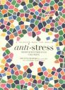 Anti-Stress: Meditation Through Coloring Cover Image