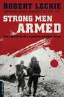 Strong Men Armed: The United States Marines Against Japan Cover Image