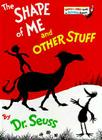 The Shape of Me and Other Stuff (Bright & Early Books(R)) Cover Image