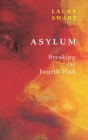 Asylum/Ransomed: Breaking the Fourth Wall (Essential Prose #163) Cover Image