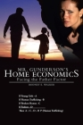 Mr. Gunderson's Home Economics: Facing the Father Factor Cover Image