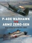 P-40E Warhawk vs A6M2 Zero-sen: East Indies and Darwin 1942 (Duel) Cover Image