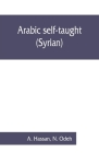 Arabic self-taught (Syrian) with English phonetic pronunciation Cover Image